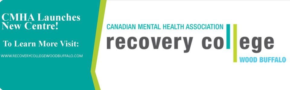 CMHA Wood Buffalo launches Recovery College